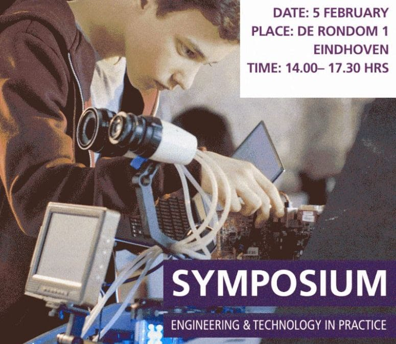 5 februari 2020 Engineering & Technology in Practice symposium